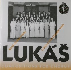 LUKÁŠ - Compositions for Chorus